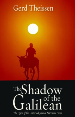 The Shadow of the Galilean: The Quest of the Historical Jesus in Narrative Form Book Cover